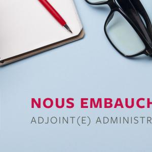 Offre d'emploi - Adjoint(e) administratif(ve)