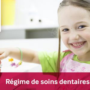 Régime de soins dentaires autonome